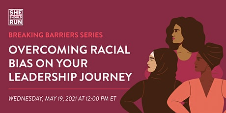 Overcoming Racial Bias on Your Leadership Journey tickets