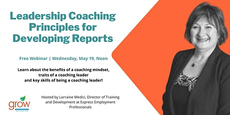 Leadership Coaching Principles for Developing Reports tickets