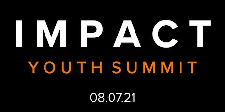 IMPACT Youth Summit tickets