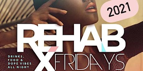 REHAB Fridays at The Tavern |  5/21/21 tickets