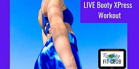 Tuesdays 4pm PST LIVE Booty Xpress: 30 min Butt Sculpting @ Home Workout tickets