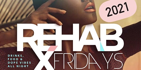 """REHAB Fridays at The Tavern  """"Memorial Weekend Edition""""  