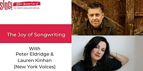 Joy of Songwriting with Peter Eldridge & Lauren Kinhan (New York Voices) tickets