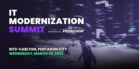IT Modernization Summit 2022 tickets