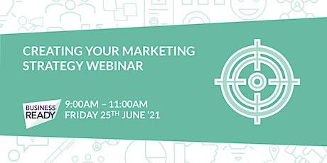 Creating your Marketing Strategy Webinar tickets