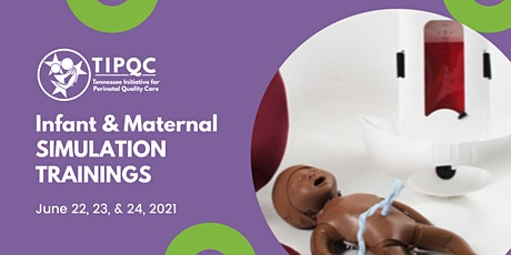 Infant & Maternal SIMULATION TRAINING - WEDNESDAY Session tickets