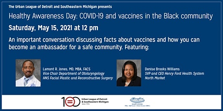 Healthy Awareness Day -COVID 19 and vaccines in the Black community. tickets