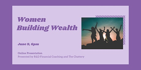 Women Building Wealth  - ONLINE CLASS tickets