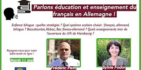 Parlons éducation et enseignement du français en Allemagne ! billets
