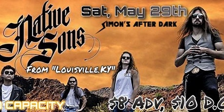 Native Sons LIVE! @ Simons After Dark [5/29/21] tickets