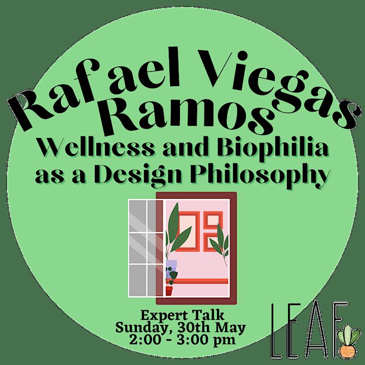 Rafael Viegas Ramos – Wellness and Biophilia as a Design Philosophy image