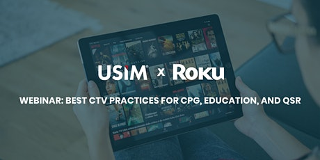 Learn about Best CTV Practices for CPG, Education and QSR tickets