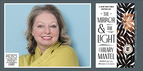 P&P Live! Hilary Mantel | THE MIRROR AND THE LIGHT with Barrie Hardymon tickets