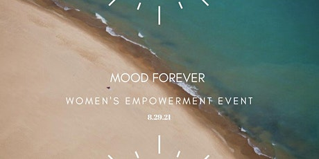 Mood Forever Women's Empowerment Event tickets