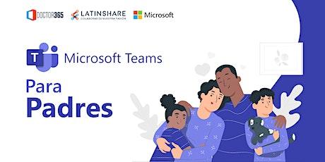 Microsoft Teams para Padres entradas