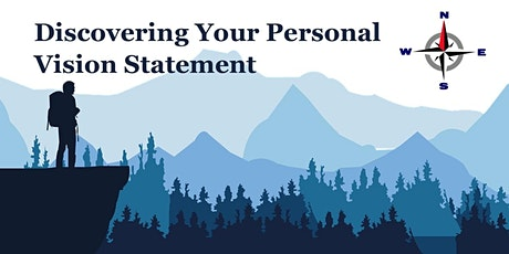 Discovering Your Personal Vision Statement Workshop tickets