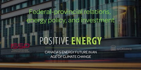 Federal-provincial relations, energy policy, and investment tickets