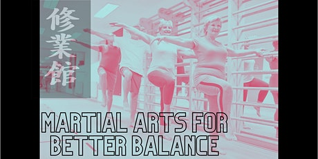 FREE: Improve your balance and strength with martial arts based exercise . tickets