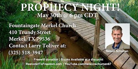 Night of Prophecy in Merkel, TX tickets