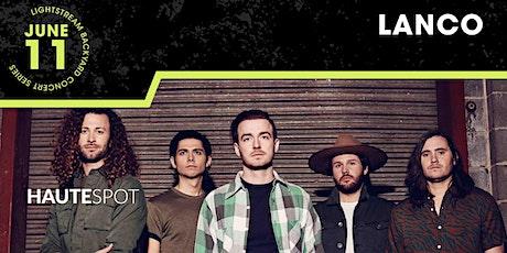 LANCO - Lightstream Backyard Concert Series tickets