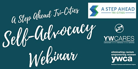 A Step Ahead Tri-Cities Webinar- Self-Advocacy tickets