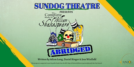 """""""The Complete Works of William Shakespeare (abridged)"""" tickets"""