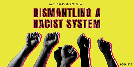 Dismantling a Racist System tickets