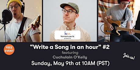 Write A Song In An Hour #2: Songwriting Masterclass with Cuchulain entradas