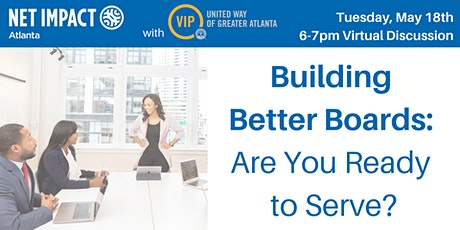 Building Better Boards: Are You Ready to Serve? tickets