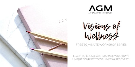 Artistic Visions of Wellness Series tickets