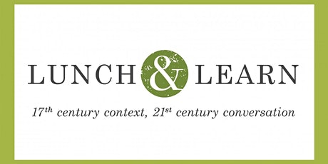 Lunch & Learn 400 Years Ago: A Look Back at Winter 1620 tickets