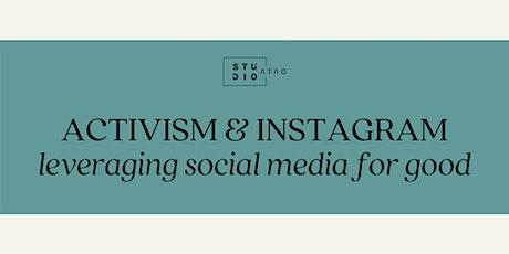 Activism & Instagram: A Workshop on Best Practices tickets