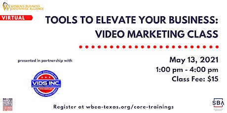 Tools To Elevate Your Business: Video Marketing Class tickets