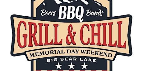 "2021 Big Bear ""Grill & Chill""  Attendee Pre-Sale tickets"