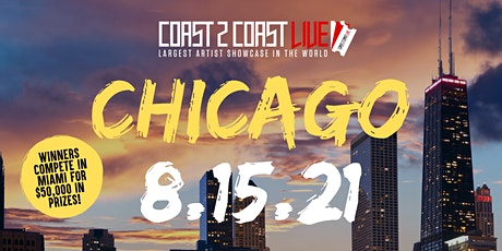 Coast 2 Coast LIVE Showcase Chicago - Artists Win $50K In Prizes tickets
