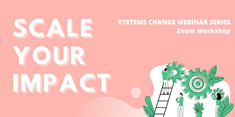 Scale Your Impact - Resilience & Anti-Fragility  - Thurs June 10 tickets