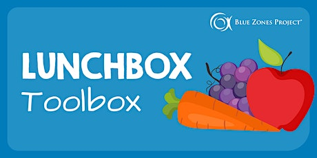 Lunchbox Toolbox - Nutrition as You Age tickets