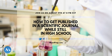 How To Get Published in a Scientific Journal While Still In High School tickets