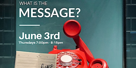 What's the Message? tickets