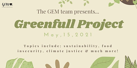 The Greenfull Project tickets