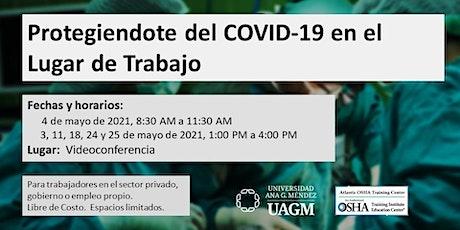 Protegiéndote del COVID-19 en el Lugar de Trabajo entradas