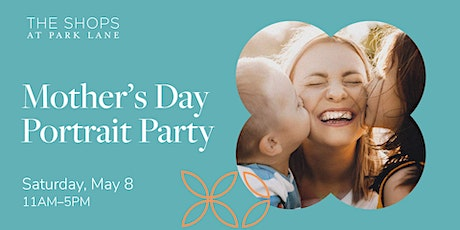 Mother's Day Portrait Party tickets