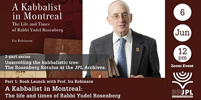 Part 1: A Kabbalist in Montreal–The life and times of Rabbi Yudel Rosenberg