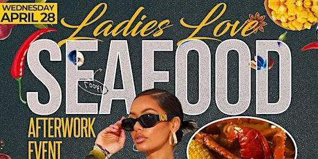 Ladies Love SeaFood tickets