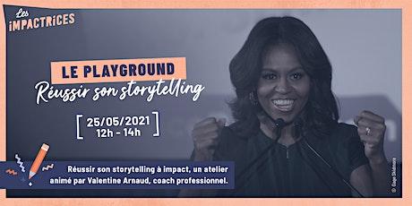 Réussir son Storytelling à impact - avec Valentine Arnaud tickets