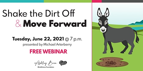 Shake the Dirt Off and Move Forward tickets