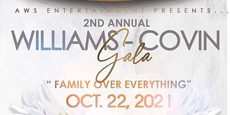2nd Annual Williams/Covin Family Gala tickets
