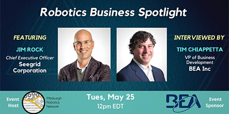 Robotics Business Spotlight - Featuring Jim Rock, CEO of Seegrid tickets