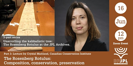 Part 3: The Rosenberg Rotulus, composition, conservation, preservation tickets
