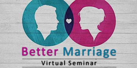 Better Marriage Virtual Seminar tickets